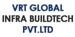 Vrt Global Infra Buildtech Pvt. Ltd.